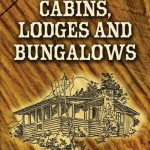 How to Build Cabins, Lodges, & Bungalows