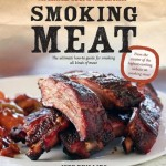 Smoking Meat: The Essential Guide to Real Barbeque