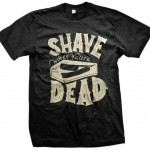 Shave When You're Dead