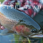 Seasons Of The Steelhead